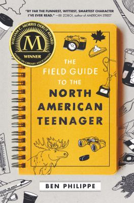 The field guide to the North American teenager / by Philippe, Ben