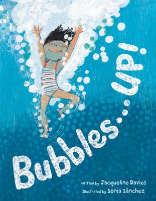 Bubbles . . . Up!