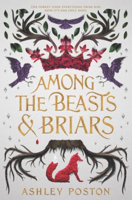 Among the Beasts and Briars