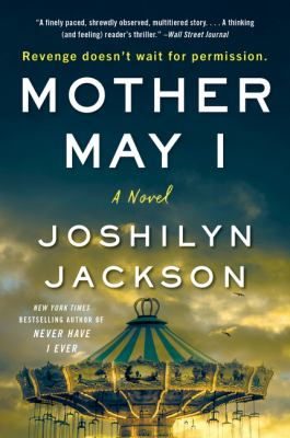 Mother may I : by Jackson, Joshilyn,