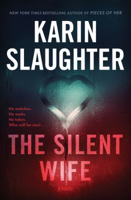 The Silent Wife (A Will Trent novel #10) book cover