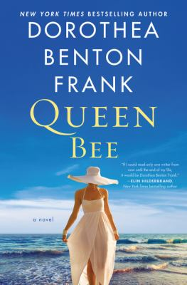 Book cover: Queen Bee by Dorothea Benton Frank