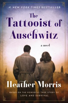 Cover Art for The Tattooist of Auschwitz by Heather Morris