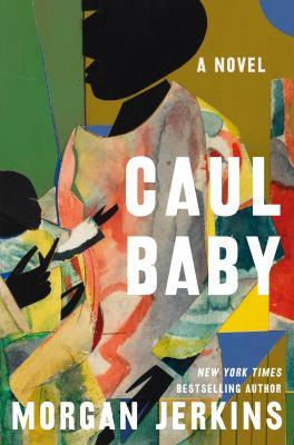 Caul baby : a novel