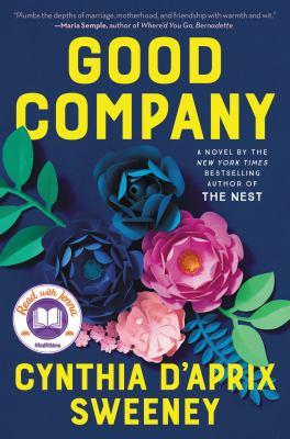 Good company : by Sweeney, Cynthia D'Aprix,