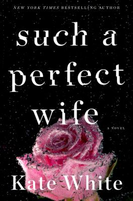 Such a Perfect Wife (Bailey Weggins mystery #8) book cover
