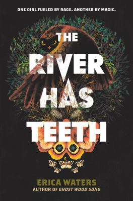 The river has teeth / by Waters, Erica,