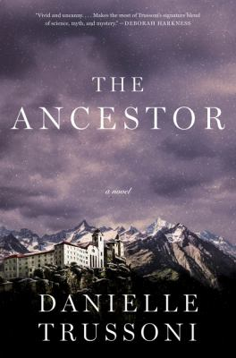 Book Cover: The Ancestor by Danielle Trussoni