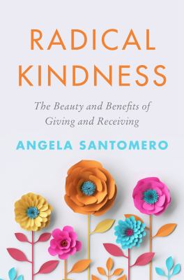 Radical kindness by Angela Santomero