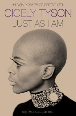 Just As I Am: A Memoir Cicely Tyson