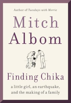 Finding Chika : A Little Girl, an Earthquake, and the Making of a Family book cover