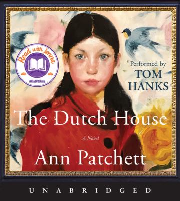 The Dutch house : by Patchett, Ann