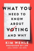 """""""What You Need to Know About Voting - And Why"""" Book Cover"""