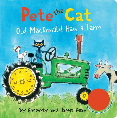 Pete the Cat: Old MacDonald Had A Farm - October