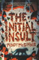 The Initial Insult by McGinnis, Mindy © 2021 (Added: 3/28/21)