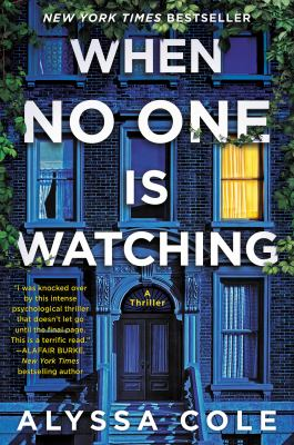 When No One is Watching, Alyssa Cole