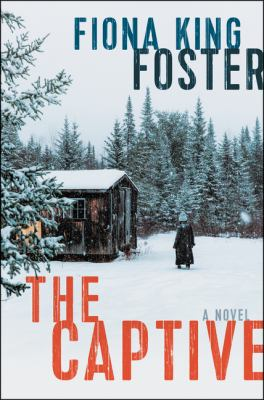 The captive : by Foster, Fiona King,
