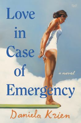 Love in case of emergency : a novel