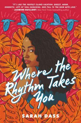 Where the rhythm takes you / by Dass, Sarah,