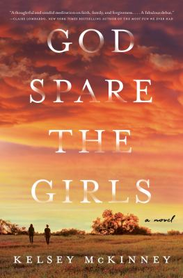 God Spare the Girls - July