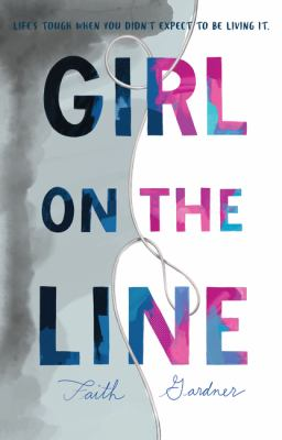 Girl on the line / by Gardner, Faith,