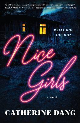 Nice girls : a novel