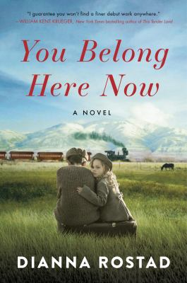 You belong here now : a novel