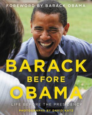 Barack before Obama : by Katz, David,