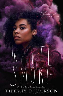 White smoke by Jackson, Tiffany D., author.
