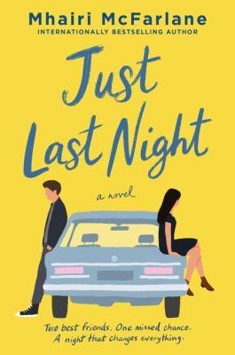 Just Last Night. by McFarlane, Mhairi.