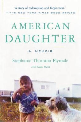 American daughter : by Plymale, Stephanie Thornton