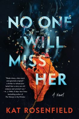 No one will miss her : a novel