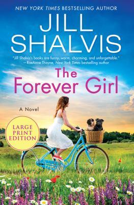 The forever girl [large print] : a novel