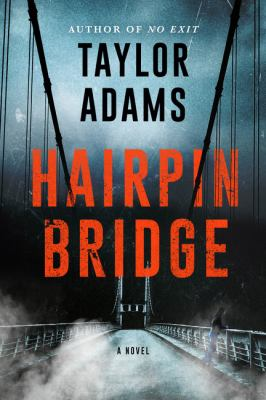 Hairpin Bridge - July