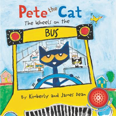 Pete the Cat: The Wheels on the Bus - October