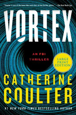 Vortex [large print] : an FBI thriller
