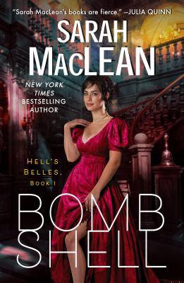 Bombshell: A Hell's Belles Novel. by MacLean, Sarah.