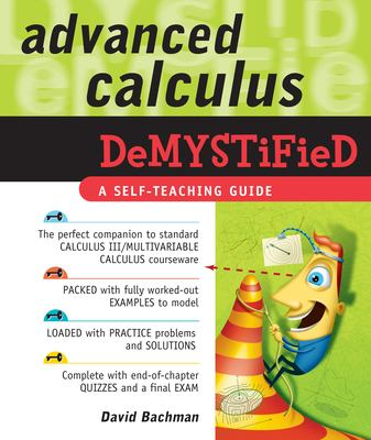 book cover - Advanced Calculus Demystified