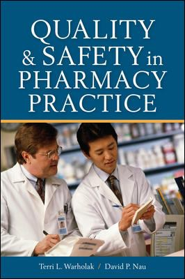 Book cover for Quality and Safety in Pharmacy Practice