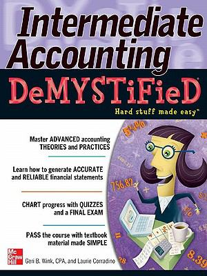Cover Art for Intermediate Accounting Demystified by Geri B. Wink