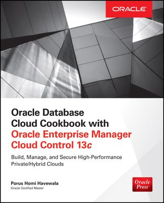 book cover: Oracle database cloud cookbook with Oracle Enterprise Manager Cloud Control 13c
