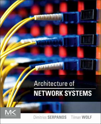 book cover: Architecture of Network Systems