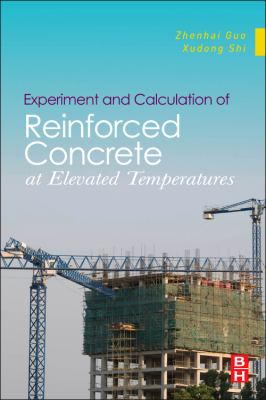 book cover: Experiment and Calculation of Reinforced Concrete at Elevated Temperatures