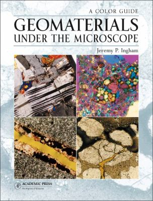 Book Cover: Geomaterials under the Microscope
