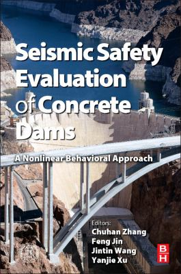 book cover: Seismic Safety Evaluation of Concrete Dams
