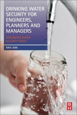 Book Cover : Drinking Water Security for Engineers, Planners, and Managers