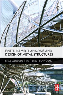 book cover: Finite Element Analysis and Design of Metal Structures