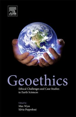 book cover: Geoethics: ethical challenges and case studies in earth sciences