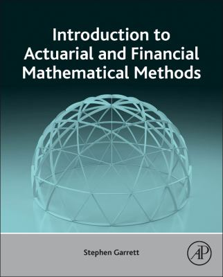 book cover: Introduction to Actuarial and Financial Mathematical Methods