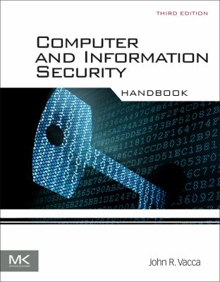 book cover: Computer and Information Security Handbook